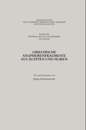 Griechische Anaphorenfragmente aus Agypten und Nubien af Jurgen Hammerstaedt