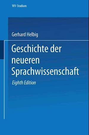 Geschichte der neueren Sprachwissenschaft af Gerhard Helbig