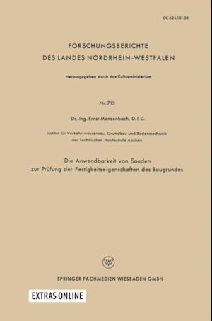 Die Anwendbarkeit von Sonden zur Prufung der Festigkeitseigenschaften des Baugrundes af D. I. C. DR. -ING. Ernst Menzenbach