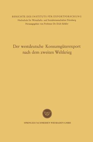 Der westdeutsche Konsumguterexport nach dem zweiten Weltkrieg af Eugene Leitherer