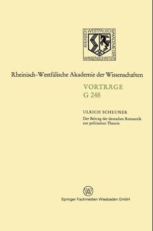 Der Beitrag der deutschen Romantik zur politischen Theorie af Ulrich Scheuner