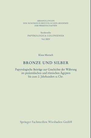Bronze und Silber af Klaus Maresch