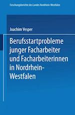 Berufsstartprobleme junger Facharbeiter und Facharbeiterinnen in Nordrhein-Westfalen