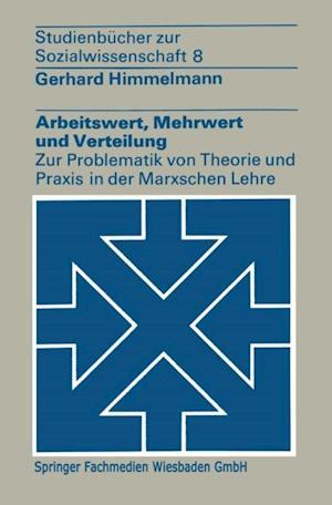 Arbeitswert, Mehrwert und Verteilung af Gerhard Himmelmann