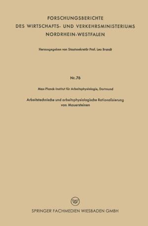 Arbeitstechnische und arbeitsphysiologische Rationalisierung von Mauersteinen