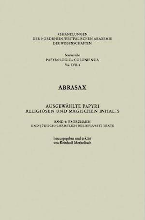 Abrasax Ausgewahlte Papyri Religiosen und Magischen Inhalts af Reinhold Merkelbach
