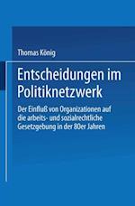 Entscheidungen im Politiknetzwerk af Thomas Konig