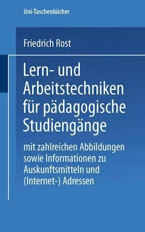 Lern- und Arbeitstechniken fur padagogische Studiengange af Friedrich Rost
