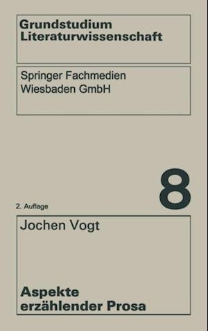 Aspekte erzahlender Prosa af Jochen Vogt