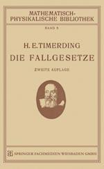 Die Fallgesetze (Mathematisch Physikalische Bibliothek, nr. 5)