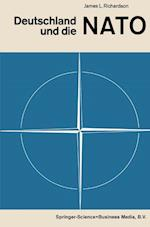 Deutschland Und Die NATO af James Longden Richardson