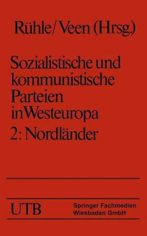 Sozialistische und kommunistische Parteien in Westeuropa. Band II: Nordlander af Hans-Joachim Veen, Hans Ruhle, Maria Eysell