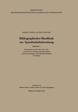 Bibliographisches Handbuch zur Sprachinhaltsforschung af Hans Schwarz, Helmut Gipper, Hartmut Beckers