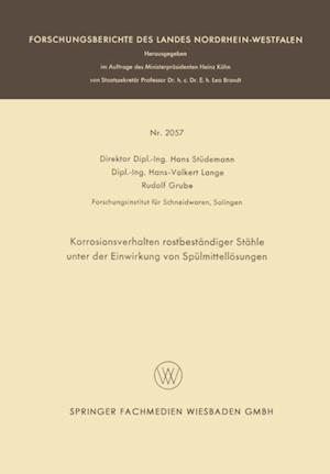 Korrosionsverhalten rostbestandiger Stahle unter der Einwirkung von Spulmittellosungen af Hans Studemann, Hans-Volkert Lange, Rudolf Grube