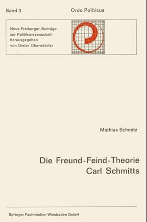 Die Freund-Feind-Theorie Carl Schmitts