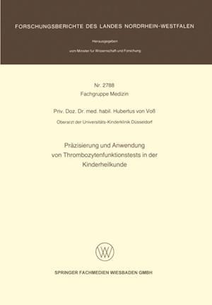 Prazisierung und Anwendung von Thrombozytenfunktionstests in der Kinderheilkunde af Hubertus von Vo