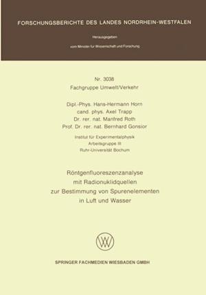 Rontgenfluoreszenzanalyse mit Radionuklidquellen zur Bestimmung von Spurenelementen in Luft und Wasser af Manfred Roth, Hans-Hermann Horn, Axel Trapp