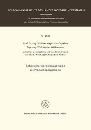 Spharische Viergelenkgetriebe als Proportionalgetriebe af Walther Meyer, Wolf Walter Willkommen