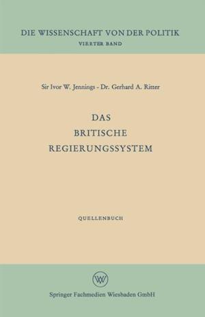 Das britische Regierungssystem af Ivor W. Jennings
