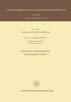Stadien der Flugmuskelgenese holometaboler Insekten af Klaus Lehmann