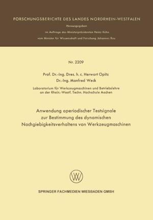 Anwendung aperiodischer Testsignale zur Bestimmung des dynamischen Nachgiebigkeitsverhaltens von Werkzeugmaschinen af Herwart Opitz