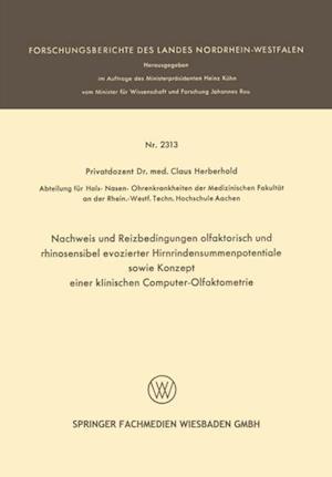 Nachweis und Reizbedingungen olfaktorisch und rhinosensibel evozierter Hirnrindensummenpotentiale sowie Konzept einer klinischen Computer-Olfaktometrie af Claus Herberhold