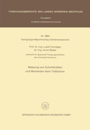 Messung von Schnittkraften und Momenten beim Tiefbohren af Ulrich Weber, Ludolf Cronjager
