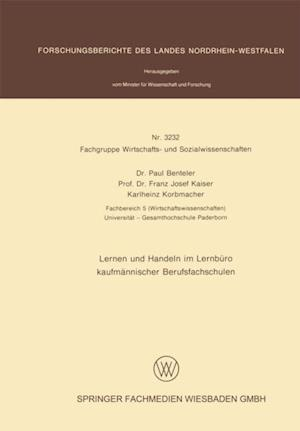 Lernen und Handeln im Lernburo kaufmannischer Berufsfachschulen af Paul Benteler