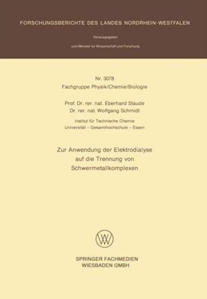 Zur Anwendung der Elektrodialyse auf die Trennung von Schwermetallkomplexen af Eberhard Staude