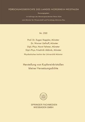 Herstellung von Kupfereinkristallen kleiner Versetzungsdichte af Eugen Kappler, Werner Uelhoff Munster