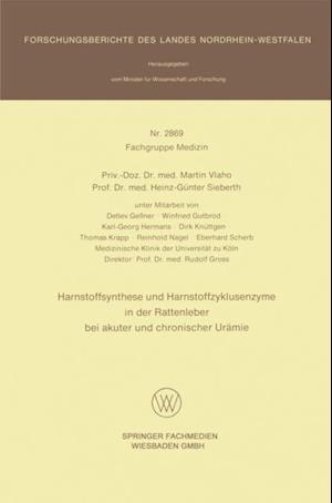 Harnstoffsynthese und Harnstoffzyklusenzyme in der Rattenleber bei akuter und chronischer Uramie af Martin Vlaho, Heinz-Gunter Sieberth