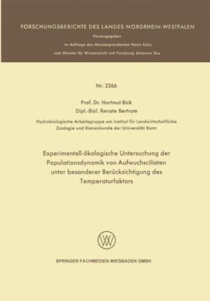 Experimentell-okologische Untersuchung der Populationsdynamik von Aufwuchsciliaten unter besonderer Berucksichtigung des Temperaturfaktors af Hartmut Bick