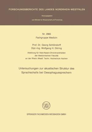 Untersuchungen zur akustischen Struktur des Sprachschalls bei Oesophagussprechern af Georg Schlondorff