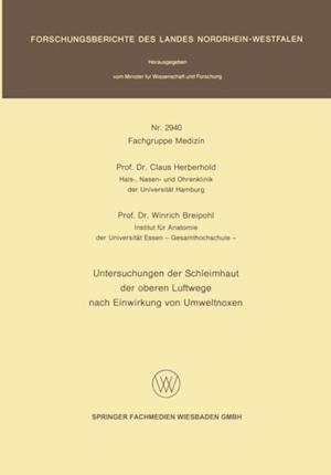 Untersuchungen der Schleimhaut der oberen Luftwege nach Einwirkung von Umweltnoxen af Claus Herberhold