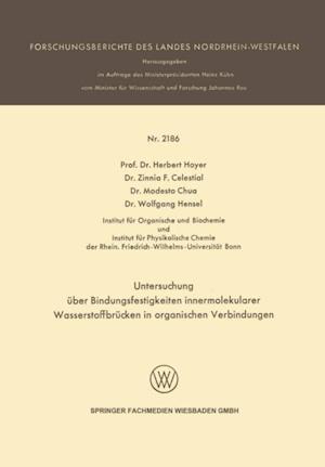 Untersuchung uber Bindungsfestigkeiten innermolekularer Wasserstoffbrucken in organischen Verbindungen af Wolfgang Hensel, Herbert Hoyer, Zinnia F. Celestial
