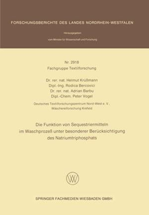 Die Funktion von Sequestriermitteln im Waschproze unter besonderer Berucksichtigung des Natriumtriphosphats af Peter Vogel, Adrian Barbu, Rodica Bercovici