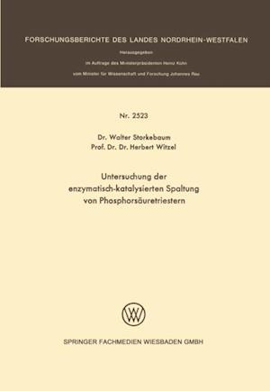 Untersuchung der enzymatisch-katalysierten Spaltung von Phosphorsauretriestern af Herbert Witzel, Walter Storkebaum