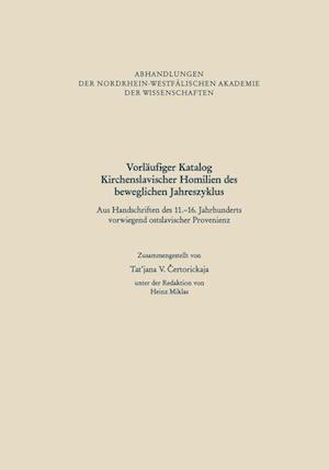 Vorläufiger Katalog Kirchenslavischer Homilien Des Beweglichen Jahreszyklus