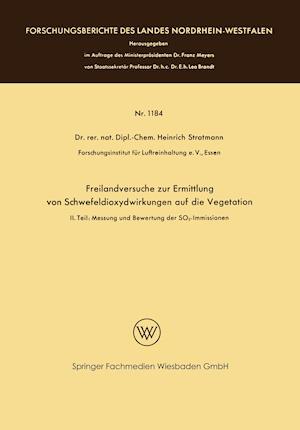 Freilandversuche Zur Ermittlung Von Schwefeldioxydwirkungen Auf Die Vegetation