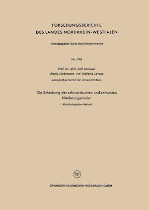 Bog, paperback Die Scheckung Der Schwarzbunten Und Rotbunten Niederungsrinder af Stefanie Lorenz, Rolf Danneel