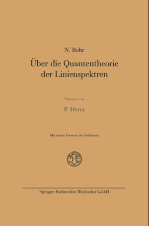 Uber die Quantentheorie der Linienspektren af Niels Bohr