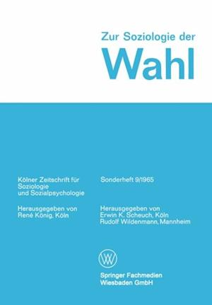 Zur Soziologie der Wahl af Rudolf Wildenmann, Erwin K. Scheuch