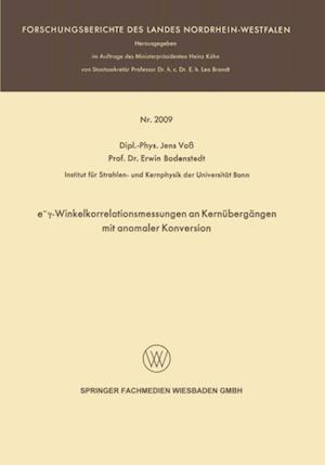 ey-Winkelkorrelationsmessungen an Kernubergangen mit anomaler Konversion af Erwin Bodenstedt, Jens Vo