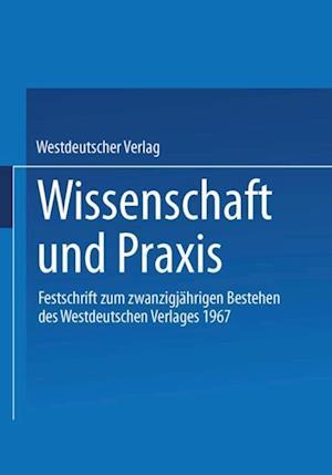 Wissenschaft und Praxis af Westdeutscher Verlag