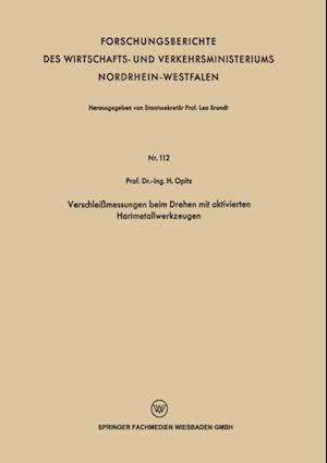 Verschleimessungen beim Drehen mit aktivierten Hartmetallwerkzeugen af H. Opitz
