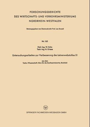 Untersuchungsarbeiten zur Verbesserung des Leinenwebstuhles III af H. Griese, W. Rohs