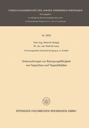 Untersuchungen zur Reinigungsfahigkeit von Teppichen und Teppichboden af Heinrich Kreipe