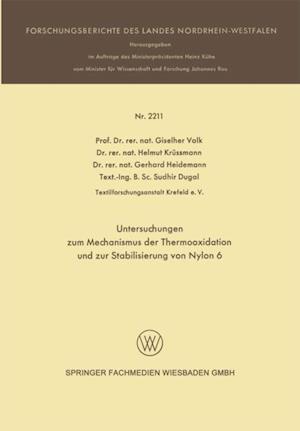 Untersuchungen zum Mechanismus der Thermooxidation und zur Stabilisierung von Nylon 6 af Giselher Valk, Helmut Krussmann, Gerhard Heidemann