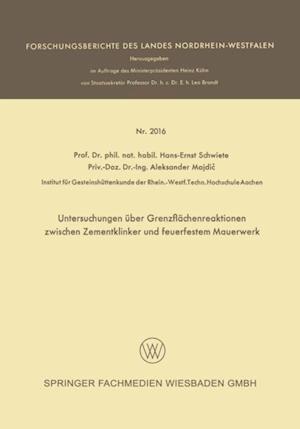 Untersuchungen uber Grenzflachenreaktionen zwischen Zementklinker und feuerfestem Mauerwerk af Aleksander Majdic, Hans-Ernst Schwiete