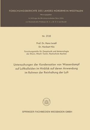 Untersuchungen der Kondensation von Wasserdampf auf Luftkolloiden im Hinblick auf deren Anwendung im Rahmen der Reinhaltung der Luft af Hans Israel